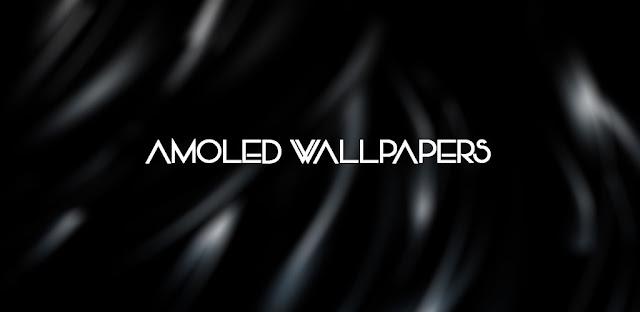 قم بتنزيل AMOLED Wallpapers Full 5.1-build-55 - مجموعة مذهلة من الخلفيات لهواتف الاندرويد