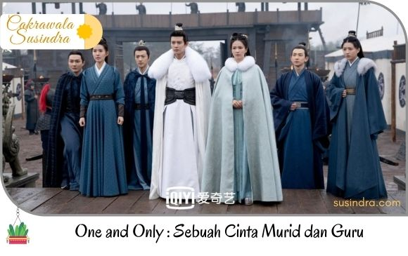 One and Only - Chang'an Memories Sebuah Cinta Murid dan Guru
