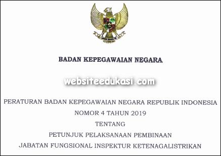 Peraturan BKN Nomor 4 Tahun 2019 tentang Juknis Pembinaan JF Inspektur Ketenagalistrikan