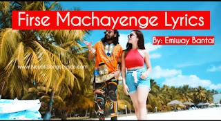 FirseMachayengeemiwaynewsong