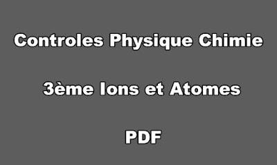Controles Physique Chimie 3ème Ions et Atomes PDF