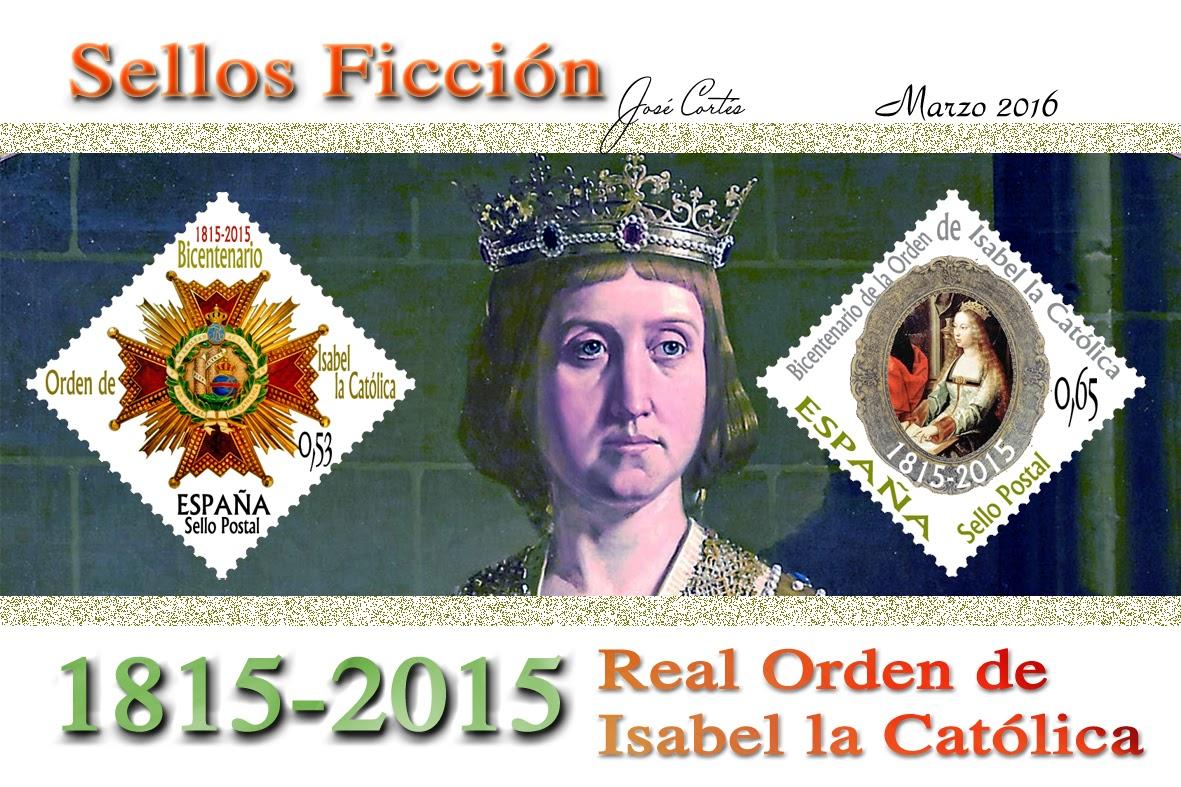 SELLOS FICCIÓN: II Centenario de la Real Orden de Isabel la Católica