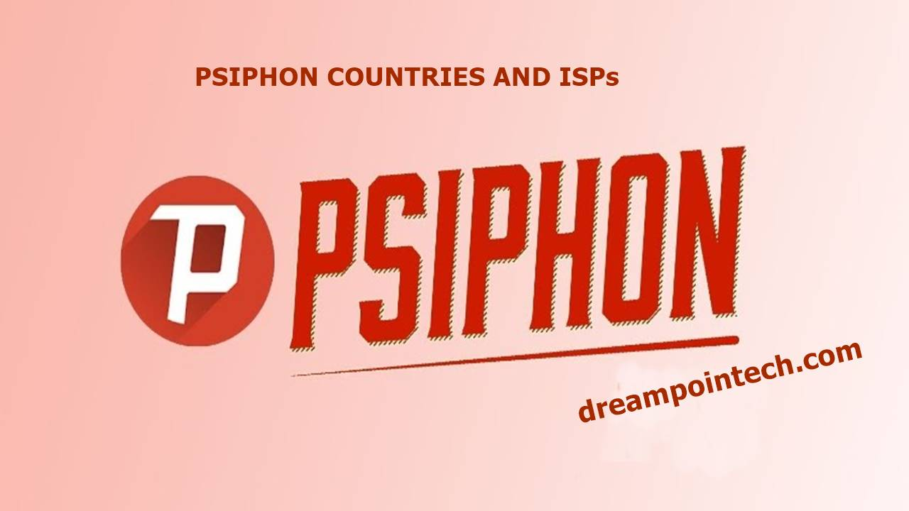 What is Psiphon and What is it Used For? Where is Psiphon Used? (Countries and ISPs)