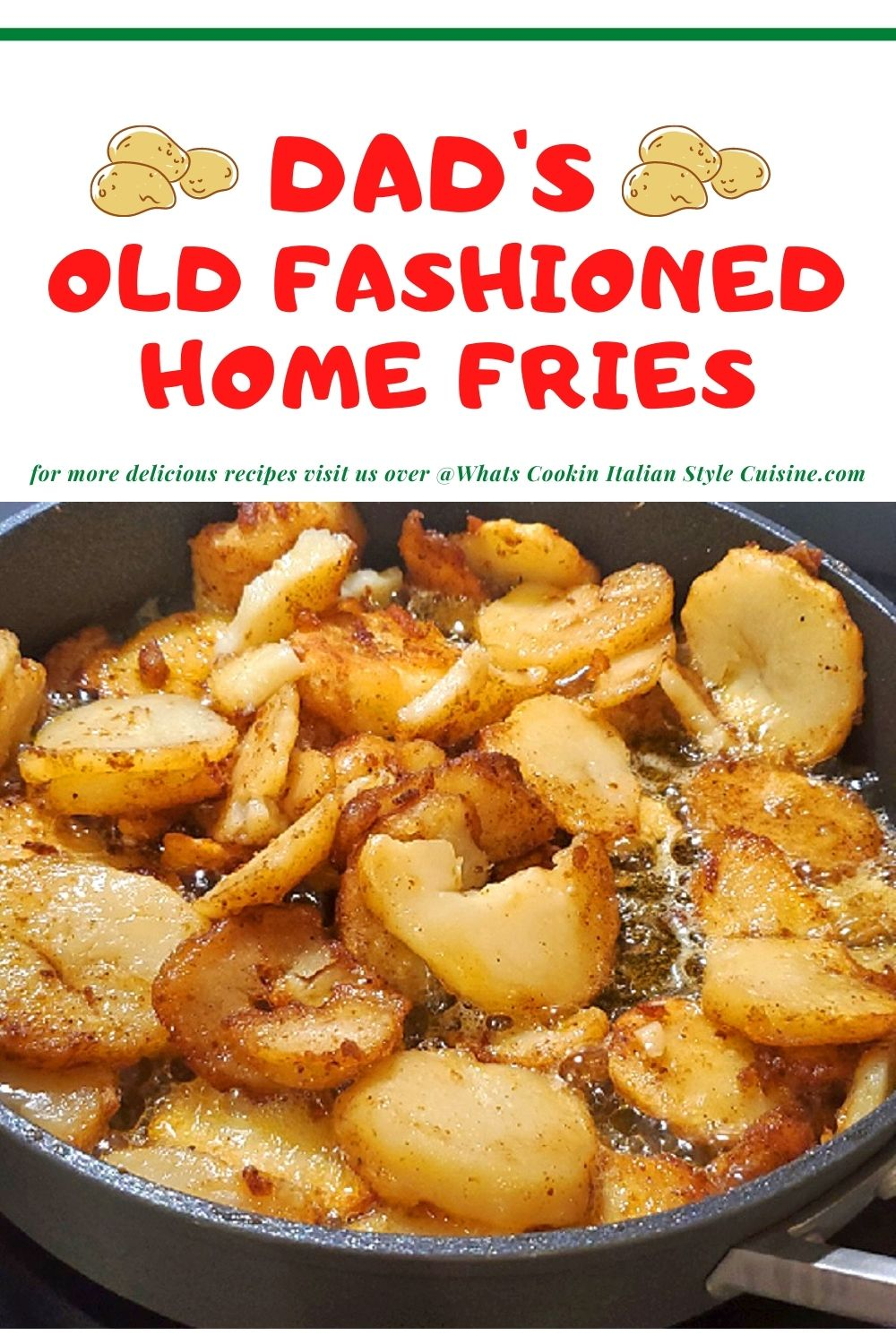 this is a pin for Italian home fried potato recipe