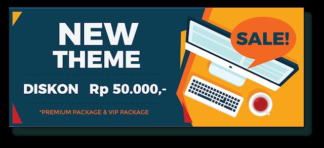 Theme Baru Rilis, Diskon 50rb Untuk Premium Package & VIP Package