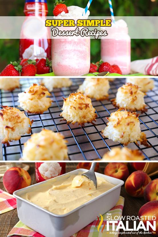 Super Simple Dessert Recipes