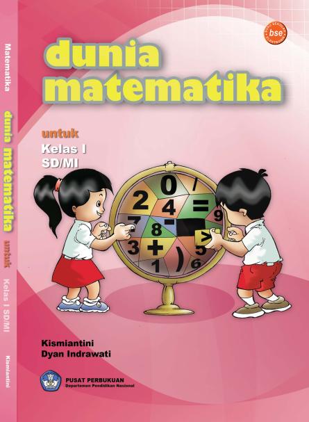 Dunia Matematika Untuk SD Kelas 1