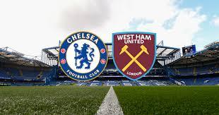 مشاهدة مباراة تشيلسي ووست هام بث مباشر اليوم في الدوري الانجليزي