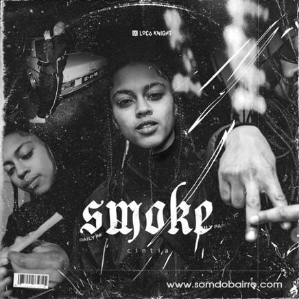 Cíntia - Smoke (Dance All) Baixar mp3