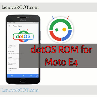 dotos rom for moto e4 woods