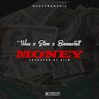 Wuu - Money ft. Slim & Banawatt
