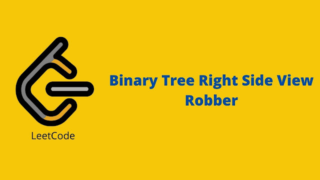 Leetcode Binary Tree Right Side View problem solution