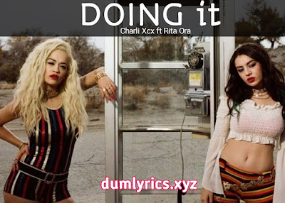 Doing It Song lyrics by Charli Xcx