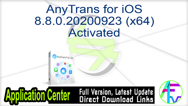 AnyTrans for iOS 8.8.0.20200923 (x64) Activated