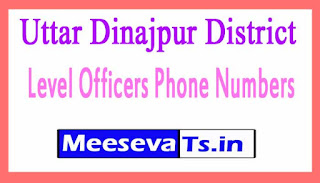 Uttar Dinajpur Phone Numbers/District Level Officers Phone Numbers West Bengal
