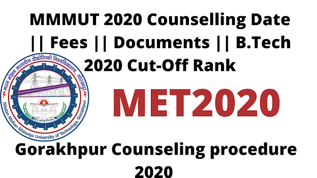 MMMUT 2020 Counselling Date || Fees || Documents || Spot Round Counselling || Full Process 2020 || Mmmut Gorakhpur Counseling procedure 2020