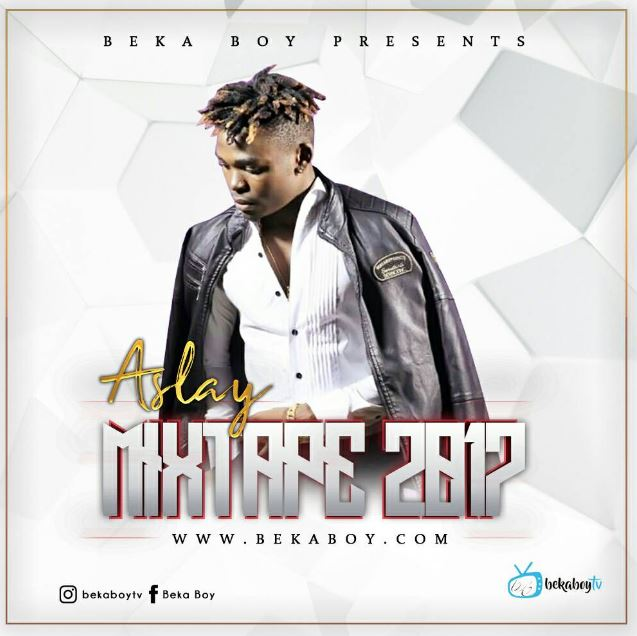 Best Of Aslay 2017 (By Bekaboy) Mix Vol  1 | Mp3 Download