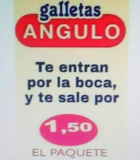 Galletas Angulo, te entran por la boca y te sale por 1.50 el paquete