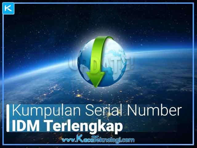 Daftar Kumpulan Serial Number Internet Download Manager (IDM) dan crack Terbaru 2019/2020 Works 100%. Serta dengan mudah mengatasi IDM Fake Serial Number.