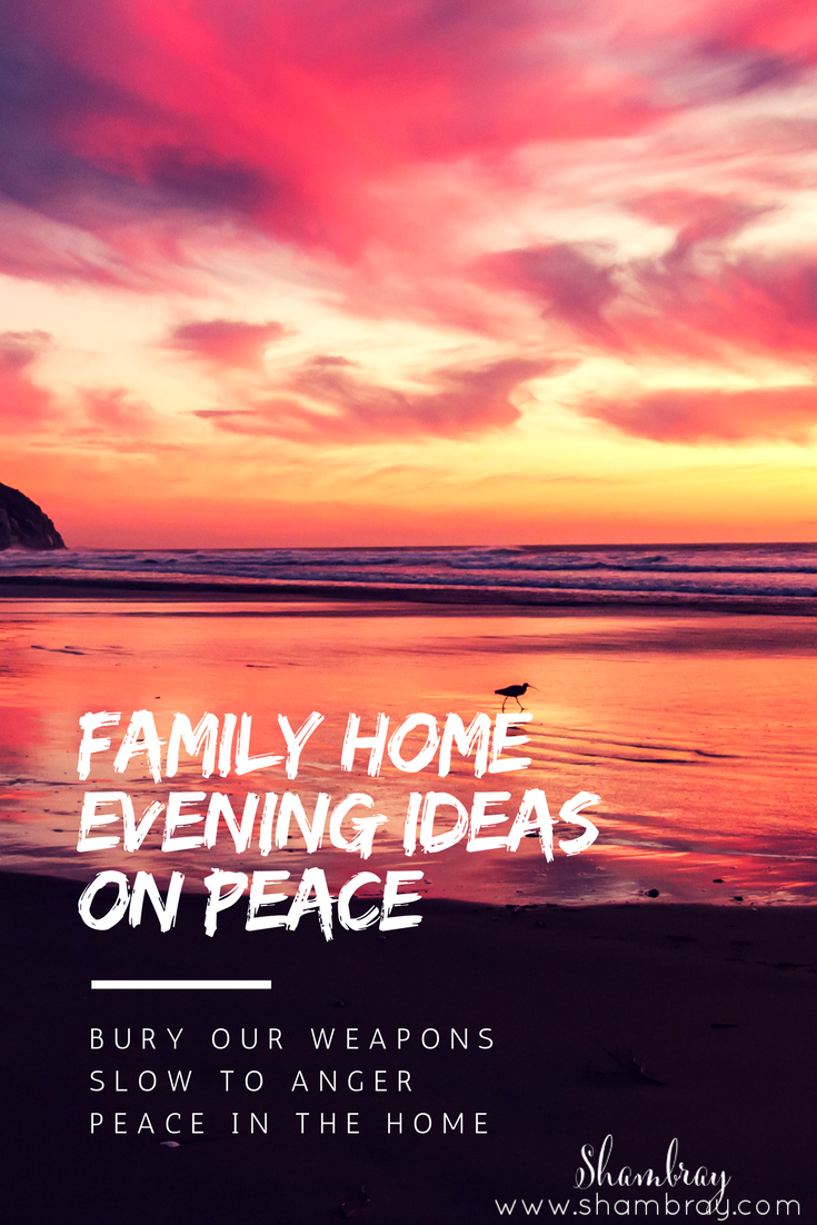 shambray family home evening ideas on peace 4 simple and fun lessons