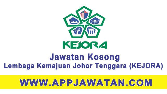 Jawatan Kosong Kerajaan di Lembaga Kemajuan Johor Tenggara (KEJORA)