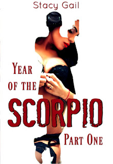 Year of the Scorpio: Part 1 by Stacy Gail