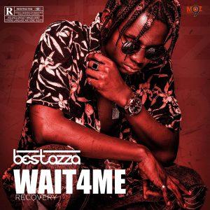 Bestazza – Wait4Me