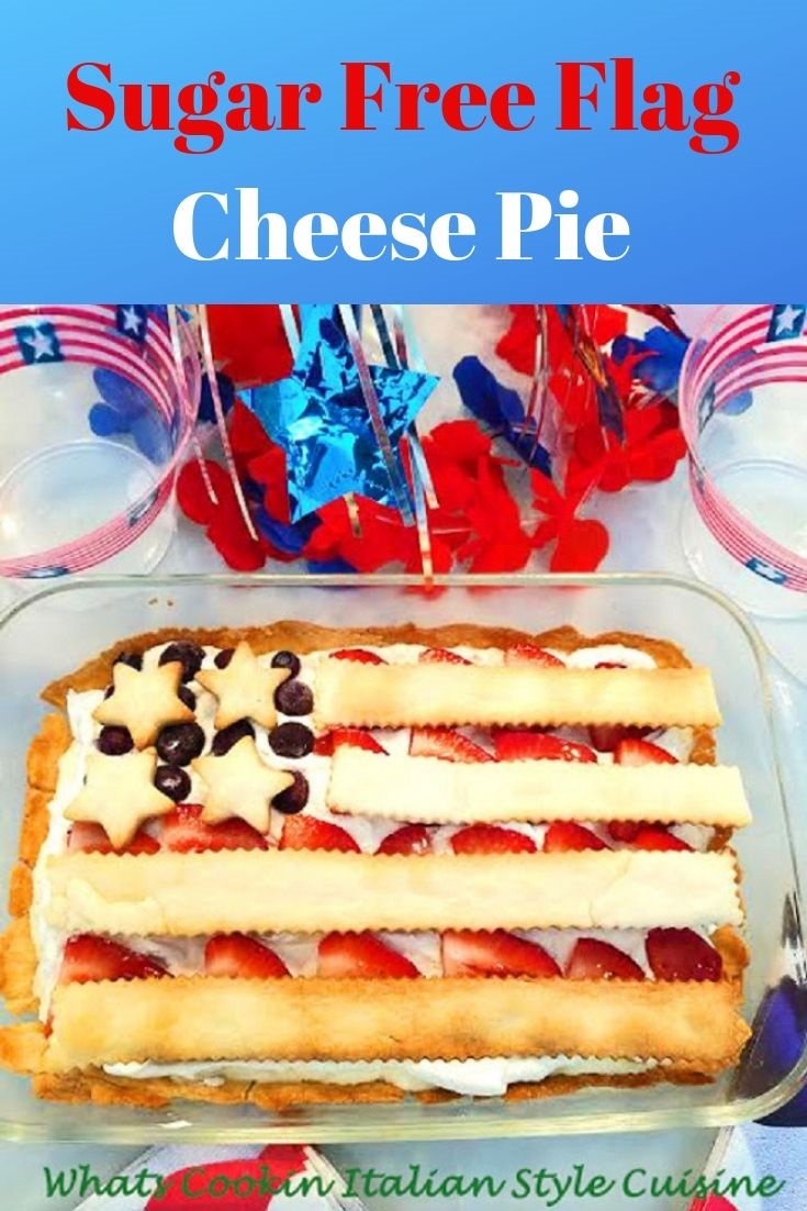 this is a baked pie crust that is sugar free and diabetic friendly recipe. The filling is made with cream cheese and no bake. The filling is pour into a flag shaped pie decorated with blueberries and strawberries for a festive Patriotic look.