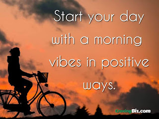 Start your day with a morning vibes in positive ways.