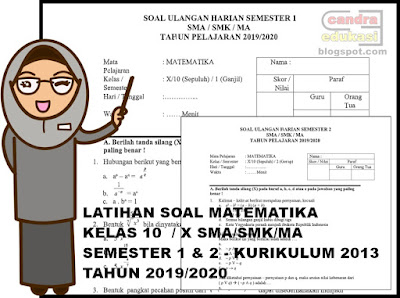 Assalamualaikum selamat berkunjung kembali dan selamat berkatifitas Latihan Soal Matematika Kelas 10 Semester 1 dan 2 K13 Tahun 2019/2020