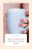 An Example of Pinterest graphic for blog post Mental health is made up on Thelifeofaglasgowgirl.co.uk