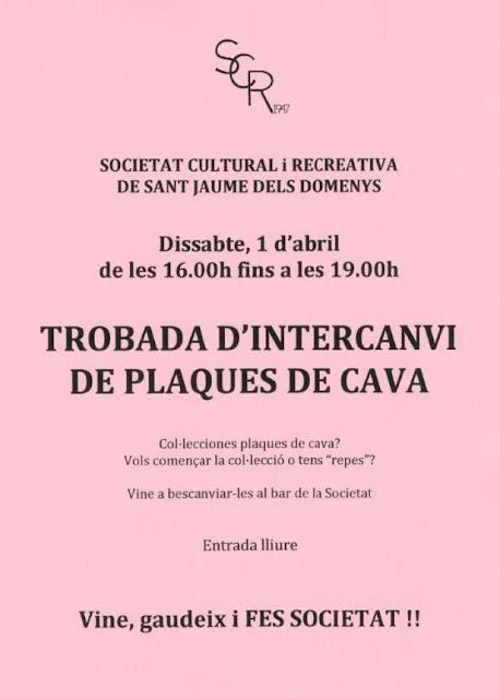 Esguard de Dona - Trobada d'Intercanvi de Plaques de Cava a la Societat Cultural i Recreativa de Sant Jaume dels Domenys, dissabte 1 d'abril de 16 a 19 hores