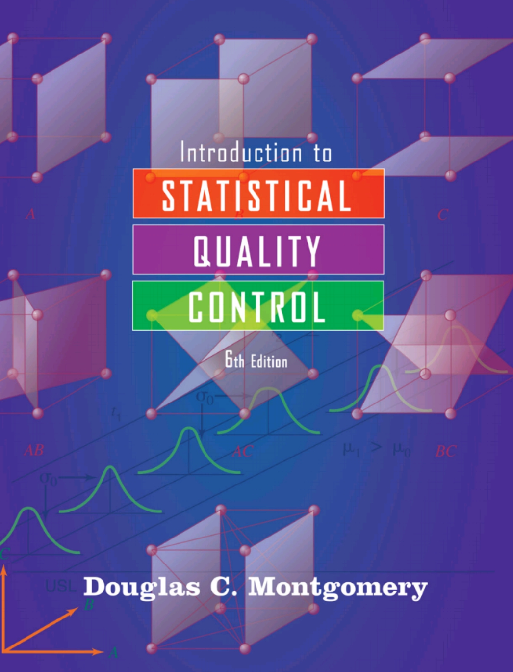 Download Introduction to Statistical Quality Control, 6th Edition Complete Textbook