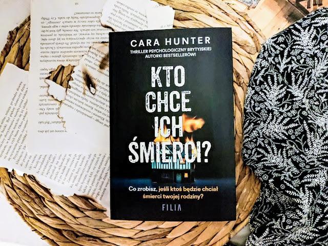 Wydawnictwo Filia: Cara Hunter - Kto chce ich śmierci? (Cykl: Detektyw Adam Fawley - Tom 3)