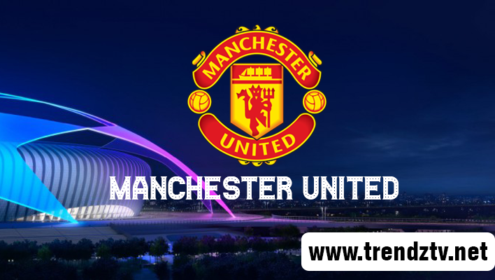 Watch Manchester United FC Live Stream Match Today