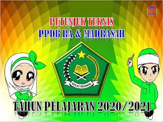 juknis ppdb ra dan madrasah tahun 2020-2021