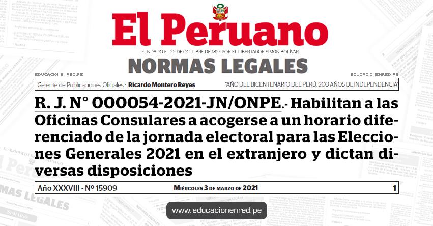 R. J. N° 000054-2021-JN/ONPE.- Habilitan a las Oficinas Consulares a acogerse a un horario diferenciado de la jornada electoral para las Elecciones Generales 2021 en el extranjero y dictan diversas disposiciones