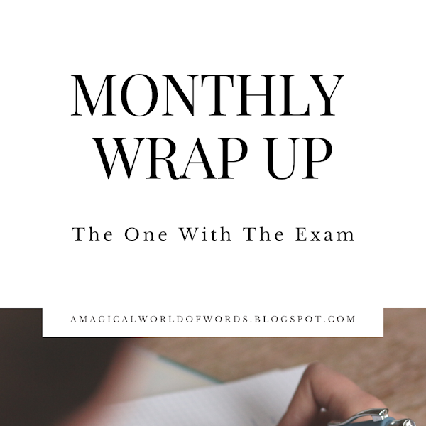April Wrap-Up: The One With The Exam