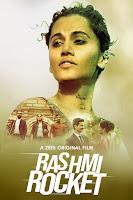 Rashmi Rocket 2021 Full Movie Hindi 720p & 1080p HDRip
