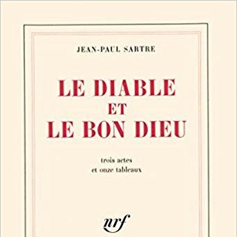 Le diable et le bon dieu de Jean Paul Sartre