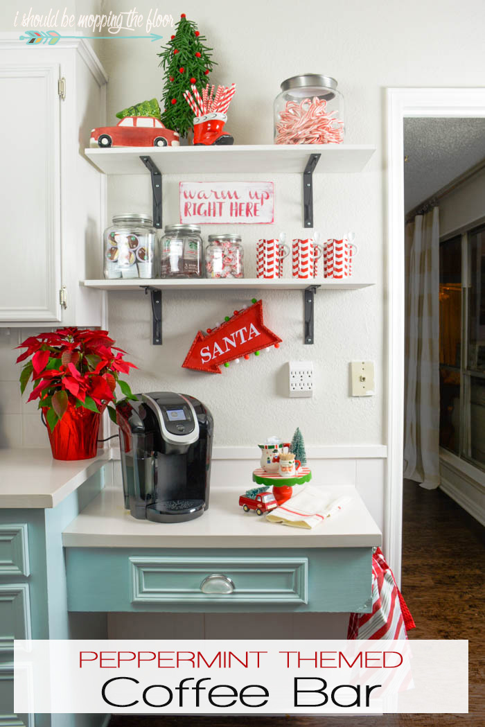Peppermint Themed Coffee Bar | i should be mopping the floor on s'mores buffet ideas, brown kitchen cabinets ideas, home coffee station ideas, kitchen library ideas, s'more dessert ideas, bar top kitchen ideas, kitchen alcohol bar ideas, kitchen buffet ideas, small bar ideas, kitchen cafe ideas, cocoa bar ideas, kitchen breakfast bar ideas, coffee house decor ideas, kitchen garden ideas, kitchen bistro ideas, kitchen utensil drawer organizers, kitchen wine ideas, kitchen gifts ideas, kitchen lounge ideas, building your own bar ideas,