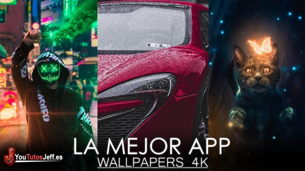 La Mejor App de Wallpapers 4K para tu Teléfono