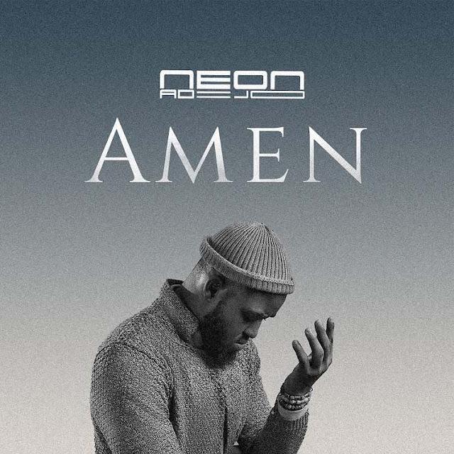 Audio + Video: Neon Adejo – Amen