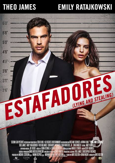 ESTAFADORES ( LYING AND STEALING) 2019  EN HD ONLINE