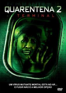 Quarentena 2: O Terminal Dublado