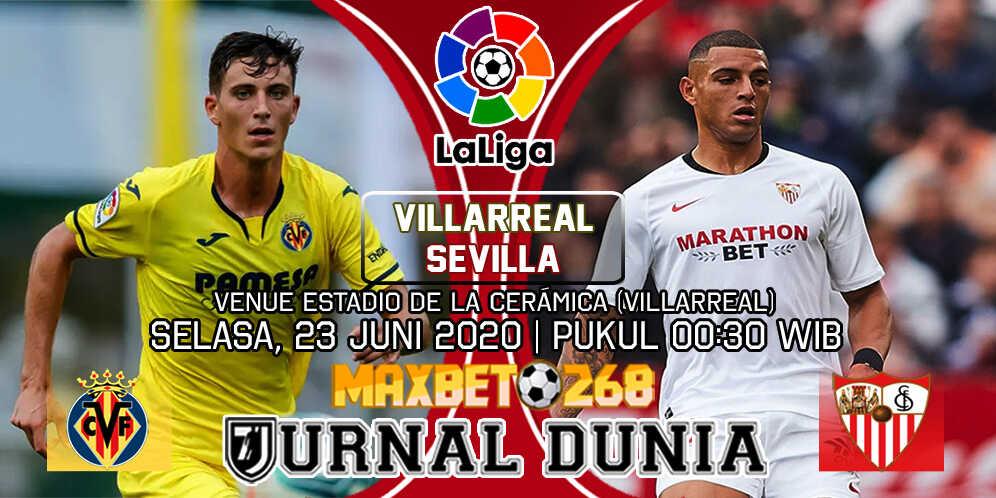 Prediksi Villarreal vs Sevilla 23 Juni 2020 Pukul 00:30 WIB