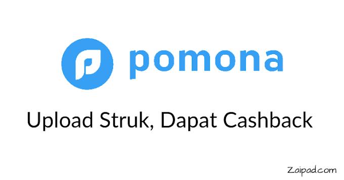 Cara Mendapatkan Uang Lewat Aplikasi Pomona, Upload Struk Dapatkan Cashback