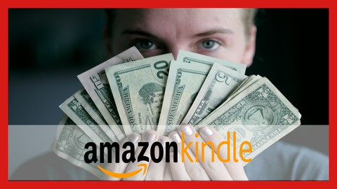 Amazon Kindle: Publish Your 1st eBook & Make Passive Income