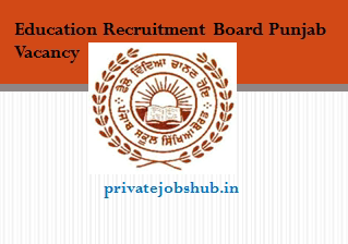 Education Recruitment Board Punjab Vacancy