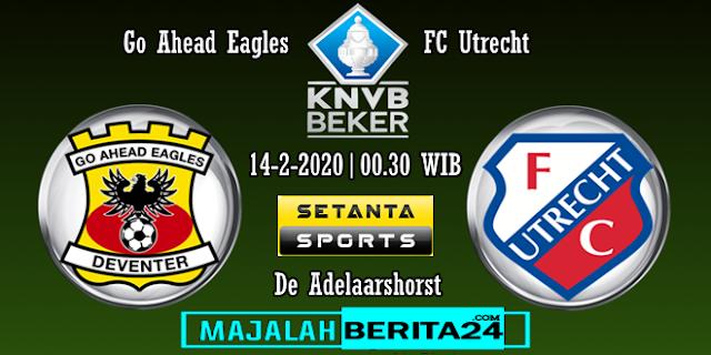 Prediksi Go Ahead Eagles vs FC Utrecht